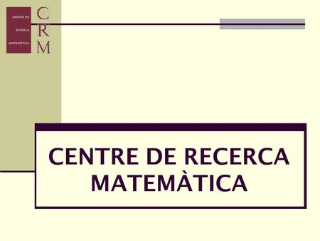CENTRE DE RECERCA MATEMÀTICA. Advanced Course on Contemporary Cryptology. Febrero 2004 Libro publicado en la serie Advanced Courses in Mathematics CRM.