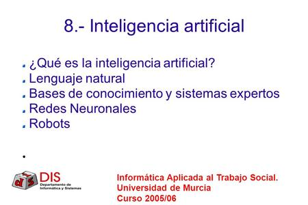 8.- Inteligencia artificial