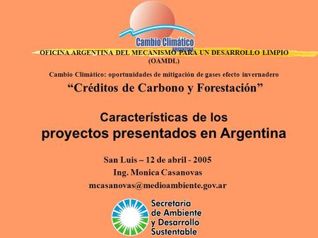 Proyectos mdl en argentina ppt descargar - Oficina espanola de cambio climatico ...