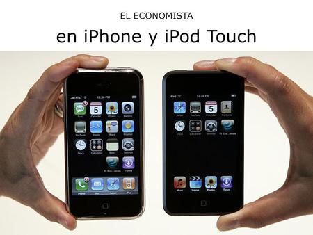 EL ECONOMISTA en iPhone y iPod Touch