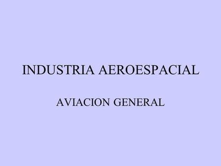 INDUSTRIA AEROESPACIAL