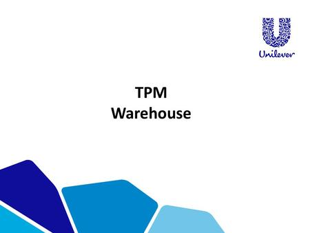 TPM Warehouse.