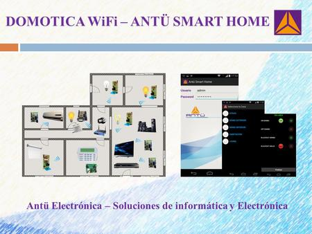 DOMOTICA WiFi – ANTÜ SMART HOME