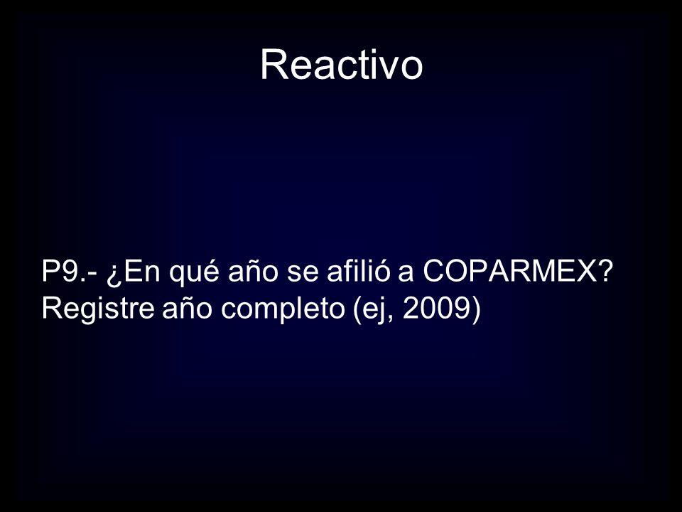 Reactivo P11.- ¿Cuál fue el medio por el que se enteró de la existencia de COPARMEX?