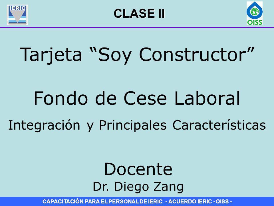 CAPACITACIÓN PARA EL PERSONAL DE IERIC - ACUERDO IERIC - OISS - Inscripción del empleador y del trabajador en IERIC En su Art.