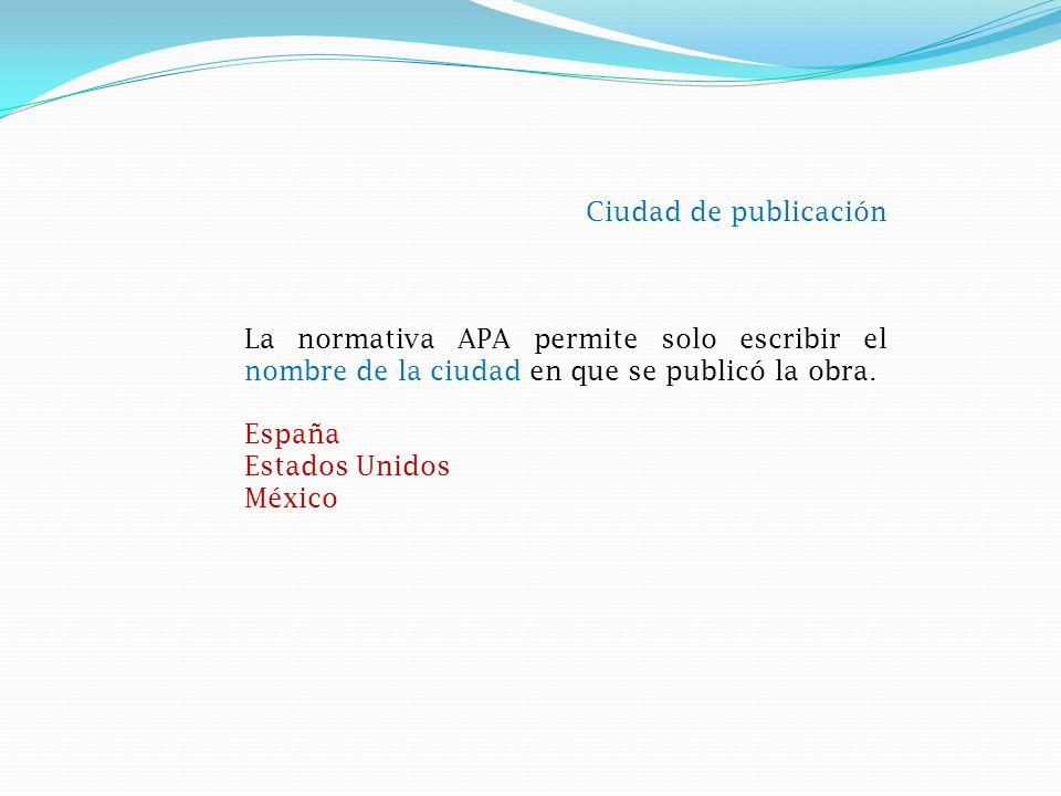 Editorial Se debe indicar el nombre completo de la Compañía Editorial como aparezca el la sección de créditos de la publicación.