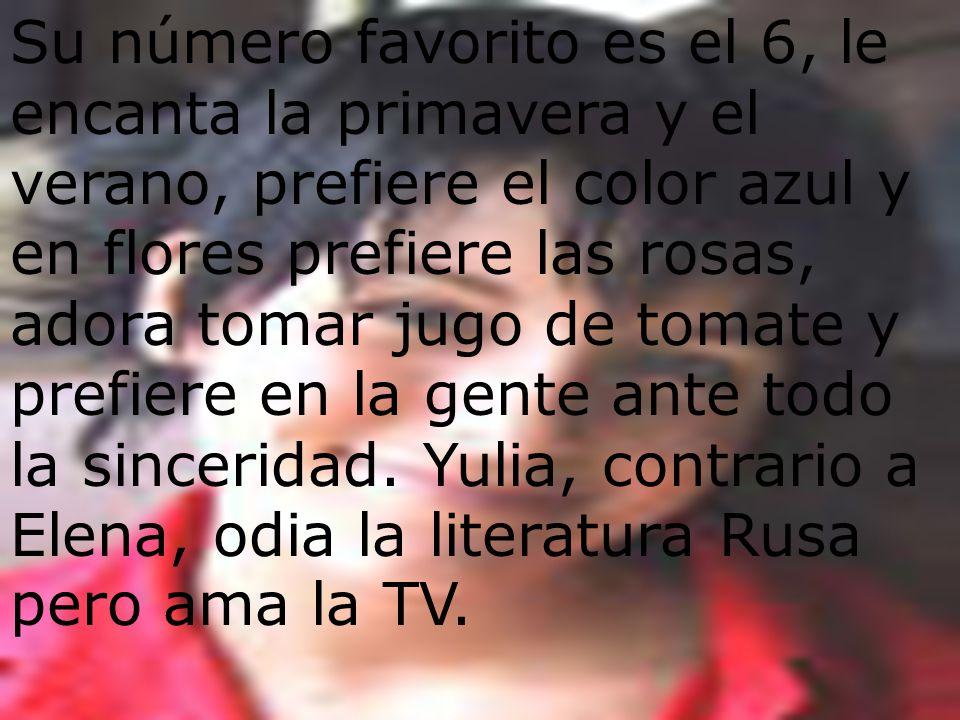 Su número favorito es el 6, le encanta la primavera y el verano, prefiere el color azul y en flores prefiere las rosas, adora tomar jugo de tomate y prefiere en la gente ante todo la sinceridad.