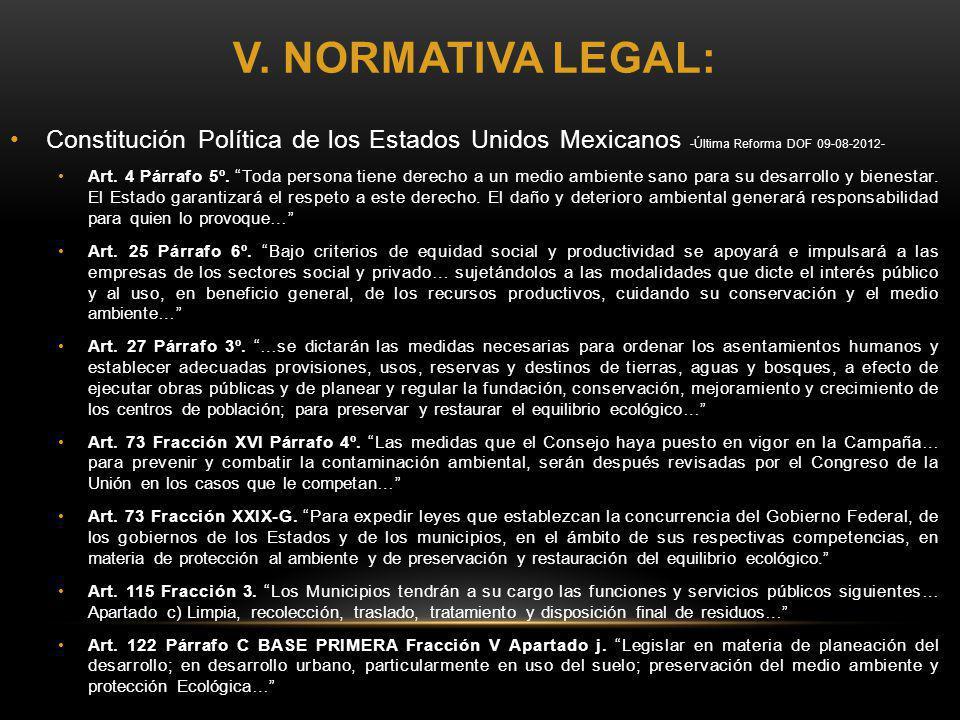 V. NORMATIVA LEGAL: Ley General del Equilibrio Ecológico y Protección al Ambiente -