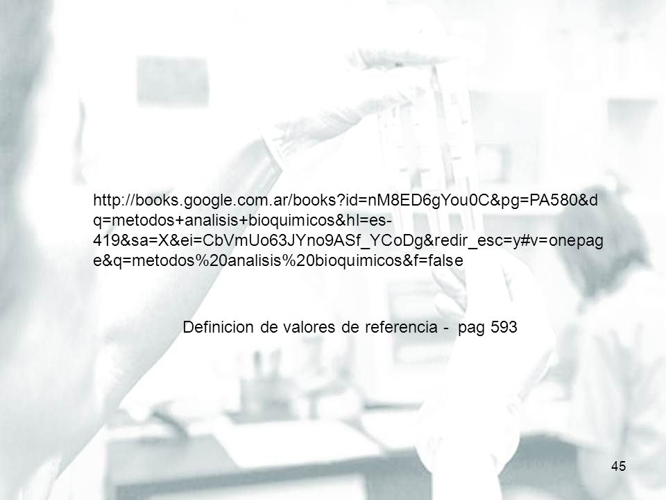 46 http://books.google.com.ar/books?id=1DhT MPUiSvsC&printsec=frontcover&dq=metod os+analisis+bioquimicos&hl=es- 419&sa=X&ei=CbVmUo63JYno9ASf_YCo Dg&redir_esc=y#v=onepage&q&f=false Generalidades del lab – estructura organizativa - areas – pg 10 Sustancias qca, reactivos…pg 20