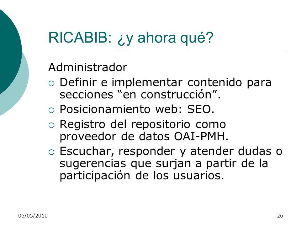 RICABIB: ¿y ahora qué? 06/05/201027 Usuarios: a depositar!