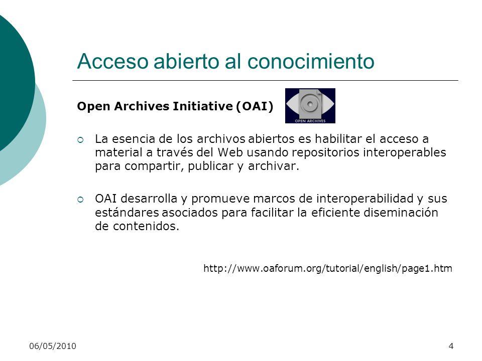 06/05/20105 Acceso abierto: ¿por qué.