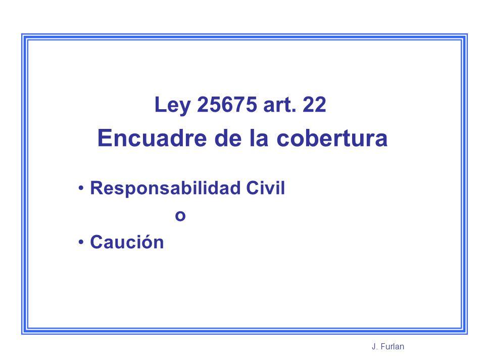 Conclusión : elaboración de una propuesta de cobertura en base a una póliza de Caución.