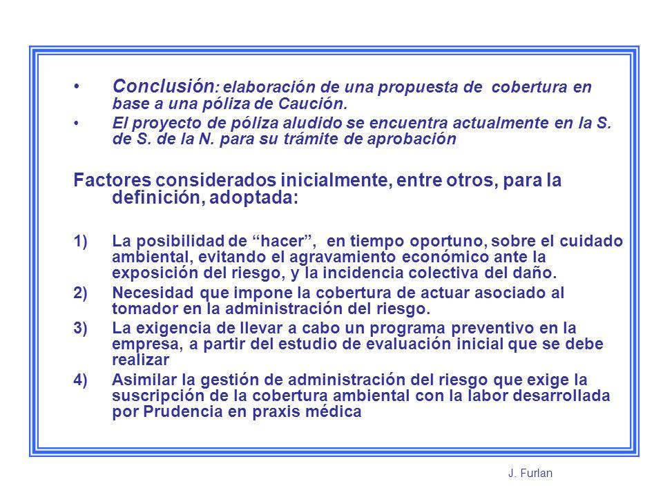 Otros antecedentes evaluados, sobre la normativa, para encuadrar el riesgo en una Cobertura de Seguros Ley 25.675 Art.