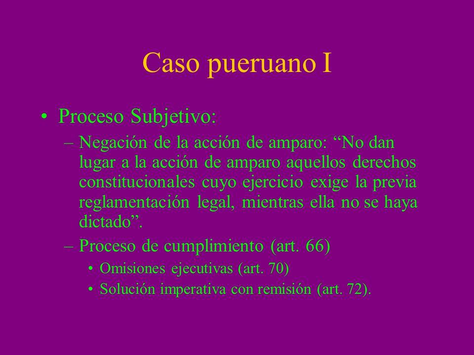 Caso Peruano II Procesos objetivos: –Proceso competencial (art.