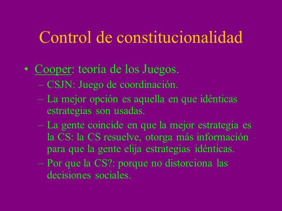 Ramseyer – Ginsburg: perspectiva eleccionaria El control de constitucionalidad es el seguro político de quienes diseñan la constitución.
