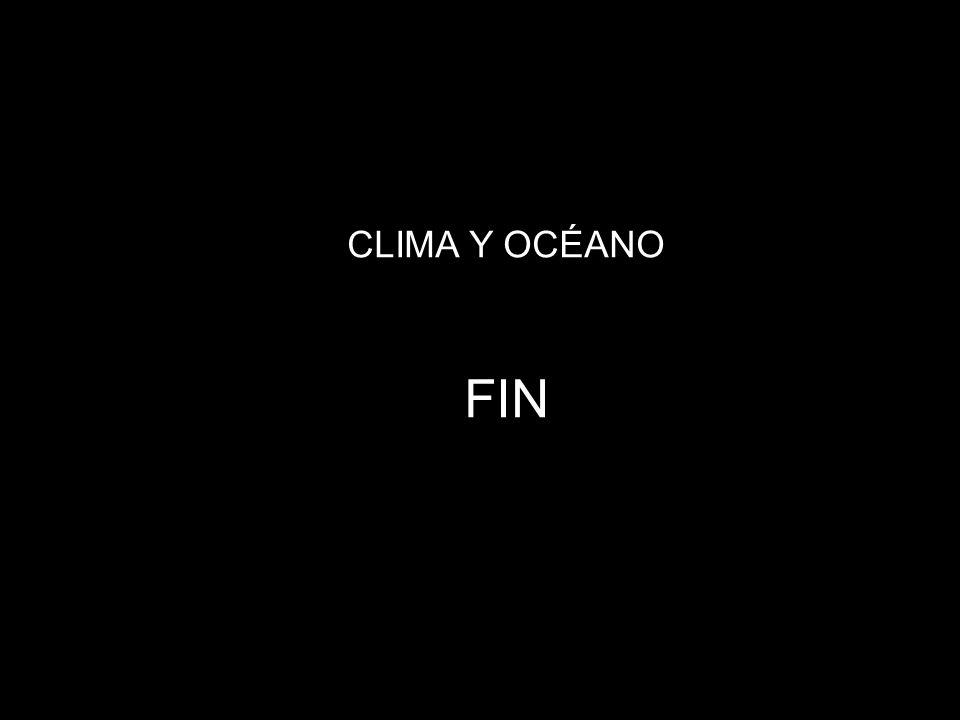 CLIMA Y OCÉANO FIN