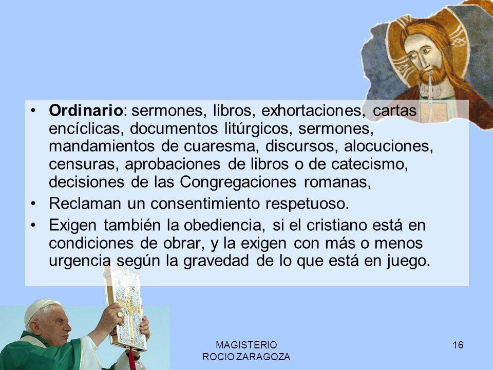 MAGISTERIO ROCIO ZARAGOZA 17 La Constitución Dogmática Pastor Æternus ...con la aprobación del Sagrado Concilio, enseñamos y definimos ser dogma divinamente revelado que el Romano Pontífice, cuando habla ex cathedra, esto es, cuando, ejerciendo su cargo de Pastor y Doctor de todos los cristianos, en virtud de su Suprema Autoridad Apostólica, define una doctrina de Fe o Costumbres y enseña que debe ser sostenida por toda la Iglesia, posee, por la asistencia divina que le fue prometida en el bienaventurado Pedro, aquella infalibilidad de la que el divino Redentor quiso que gozara su Iglesia en la definición de la doctrina de fe y costumbres.