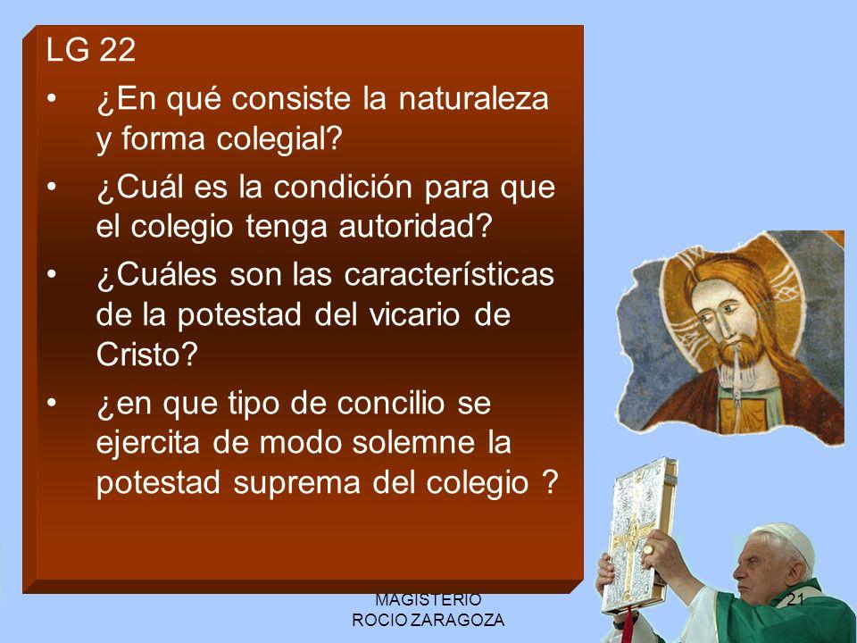 MAGISTERIO ROCIO ZARAGOZA 22 No queda fuera, ni sobre la Iglesia Siempre al servicio como Maestro Supremo.