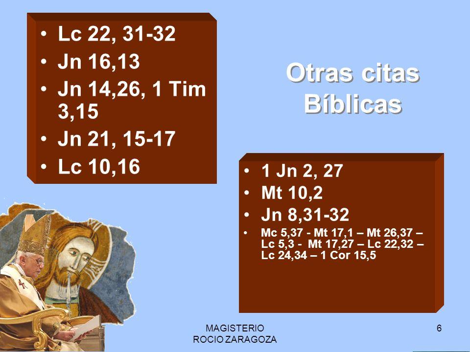 MAGISTERIO ROCIO ZARAGOZA 7 No quiere decir que está salvo de tentación ni de pecado, No sostiene la inerrabilidad, la imposibilidad de que se equivoque en cualquier materia.