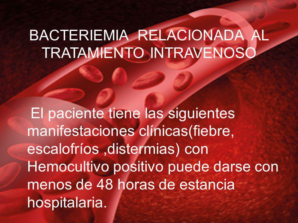 1.Ausencia de foco evidente.2.-Identificacion de contaminación de catéter o solución intravenosas.