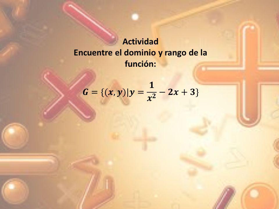 Obtenga el dominio y el rango de la función con regla de correspondencia En este caso la regla de correspondencia contenga raíces, el dominio se encuentra analizando el radicando es decir 4 – x 2 - 4