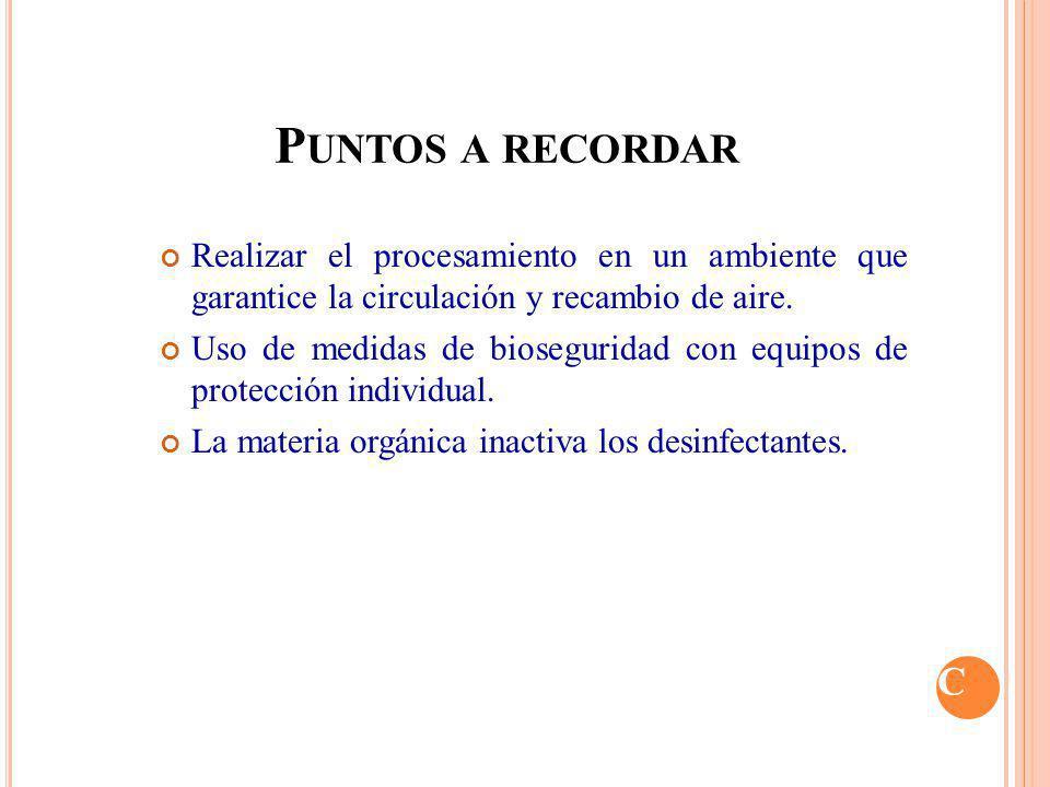 Estandarizar el proceso de Desinfección a través de Guías de Procedimientos aprobadas y vigentes Importante