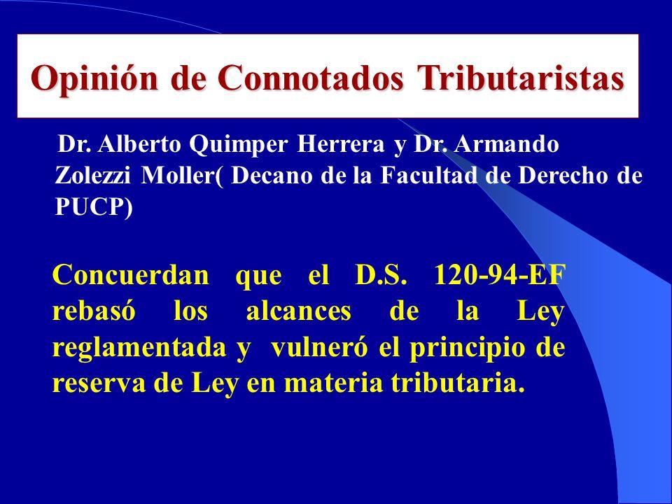 Opinión de Connotados Tributaristas Dr.Alberto Quimper Herrera y Dr.