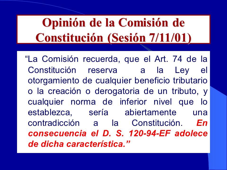 Opinión de la Comisión de Constitución (Sesión 7/11/01) La Comisión recuerda, que el Art.