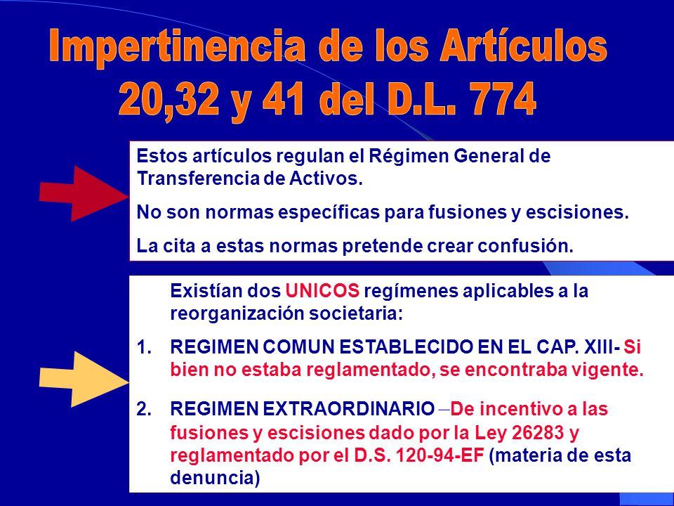 Estos artículos regulan el Régimen General de Transferencia de Activos.