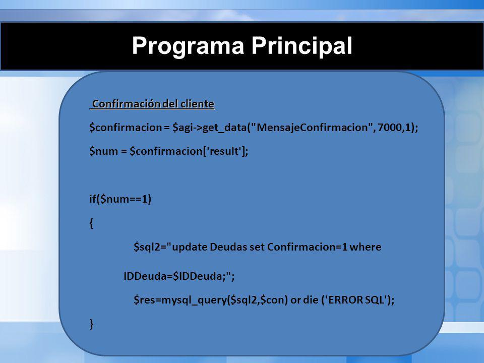 Programa Principal Fin del programa Fin del programa $agi->exec(Playback, Despedida ); $agi->hangup(); ?>