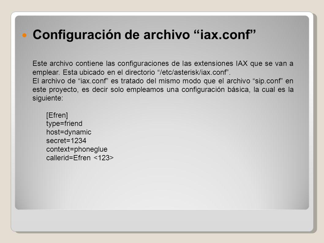 Configuración de archivo extensions.conf Este archivo le indica a Asterisk el plan de marcado, permite establecer configuraciones para el uso de las extensiones, así como también permite definir variables y realizar la programación de un plan de marcado.