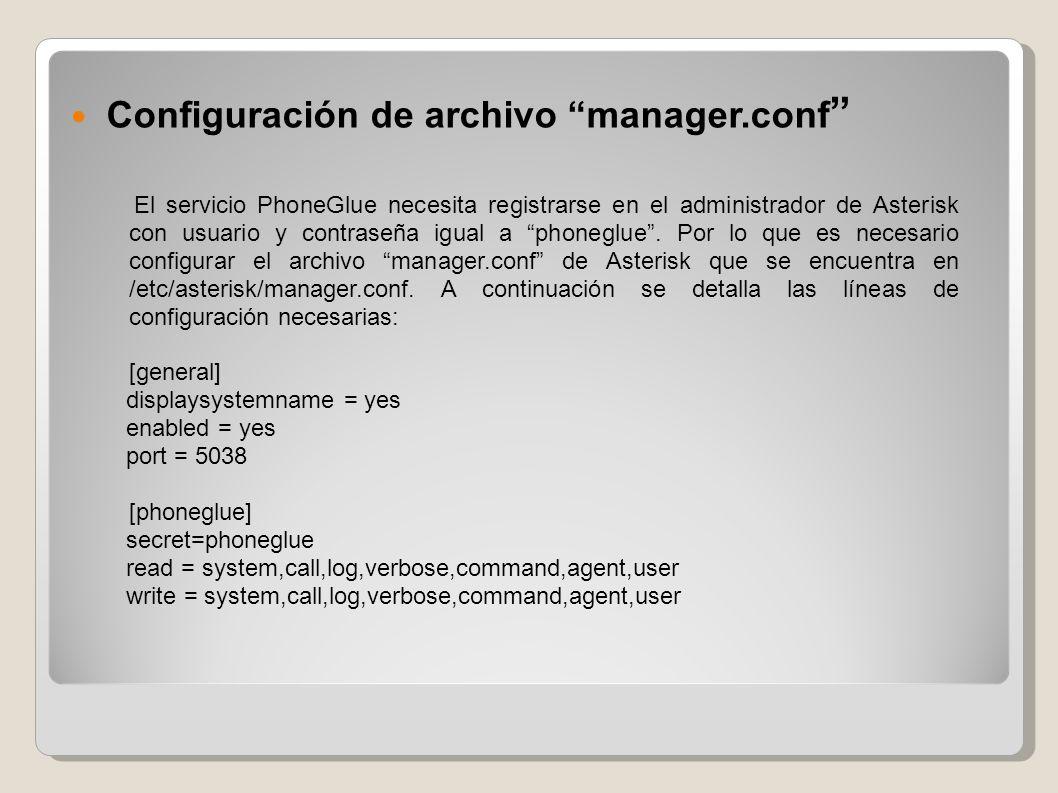 Configuración de archivo voiceglue.conf Ubicado en /etc/voiceglue.conf.