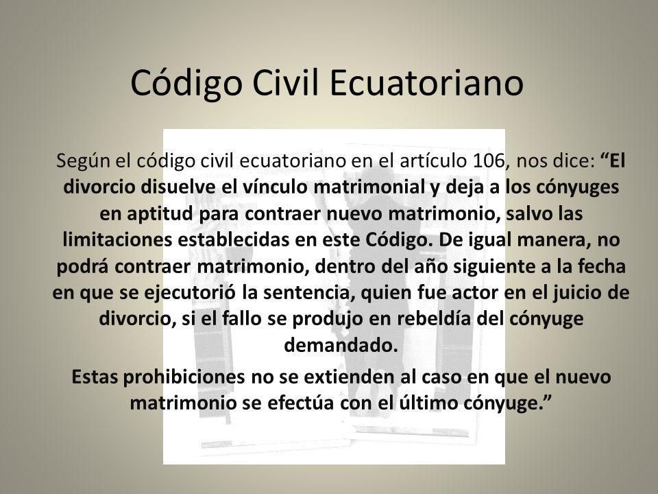 Terminación del Matrimonio Muerte de uno de los conyuguesNulidad del matrimonio Posesión definitiva de los bienes del desaparecidoDivorcio