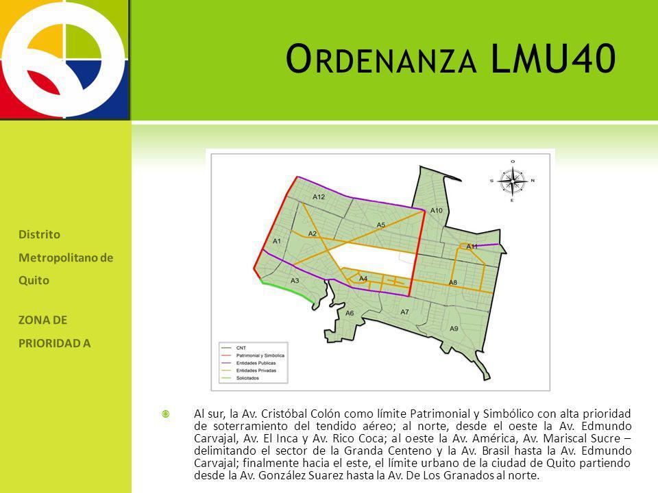 O RDENANZA LMU40 Distrito Metropolitano de Quito ZONA DE PRIORIDAD A Av.
