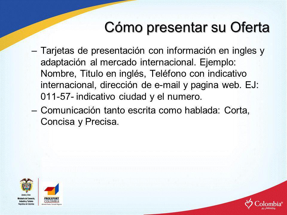 Cómo presentar su Oferta ADEMAS DE FORMA Y FONDO –Puntualidad.