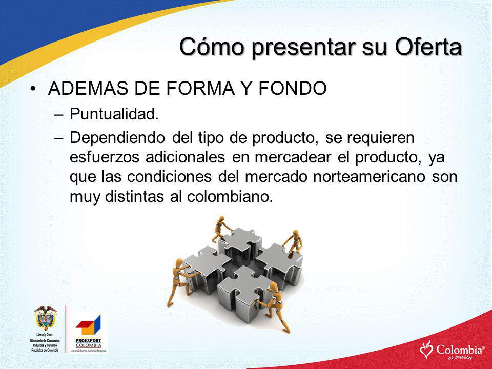 Cómo presentar su Oferta –Garantías y devoluciones: La cultura de las garantías en EEUU es diferente a la Colombiana.