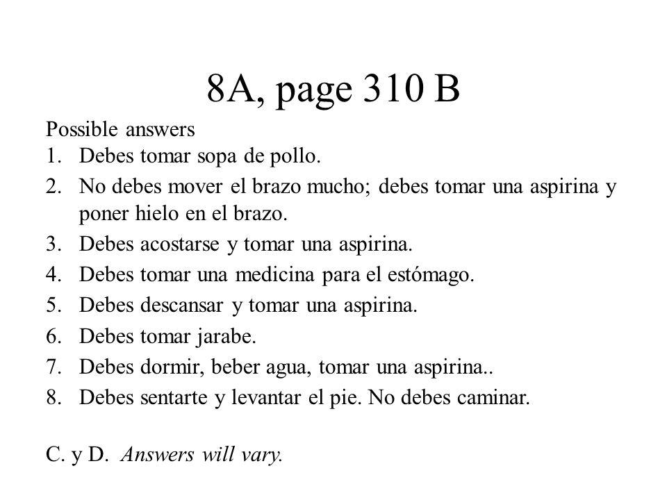 8A, pages 313 A -314 B, C A.1. a 2. b 3. b 4. c 5.