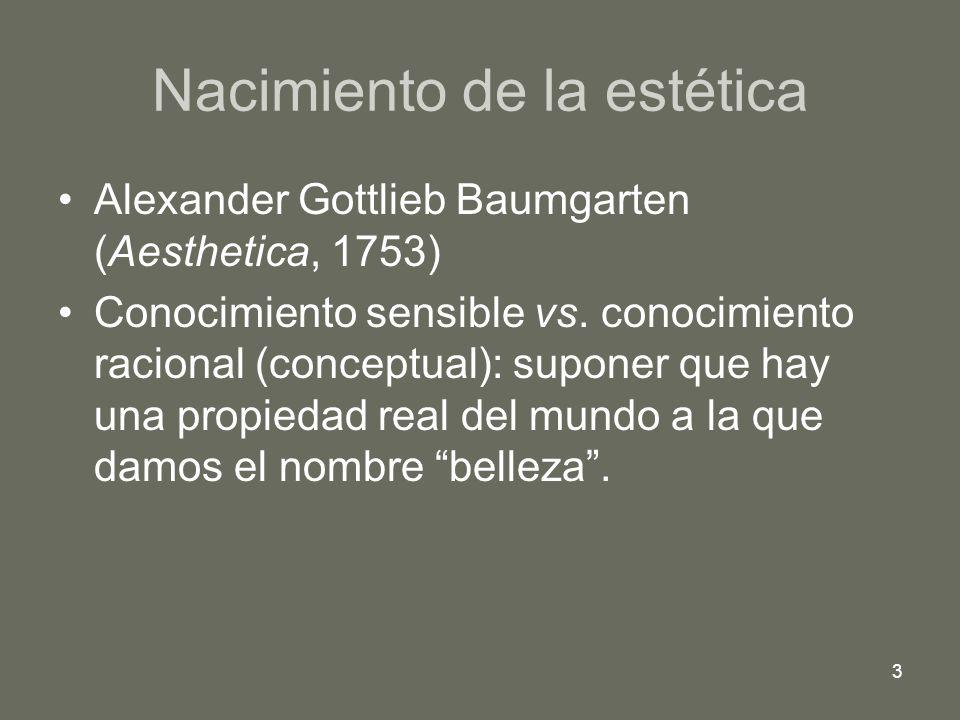 4 Kant Crítica del Juicio [discernimiento: Urteilskraft] la belleza no es una propiedad real, sino un sentimiento del sujeto autonomía de lo estético y lo artístico Ortega y Gasset (1925)