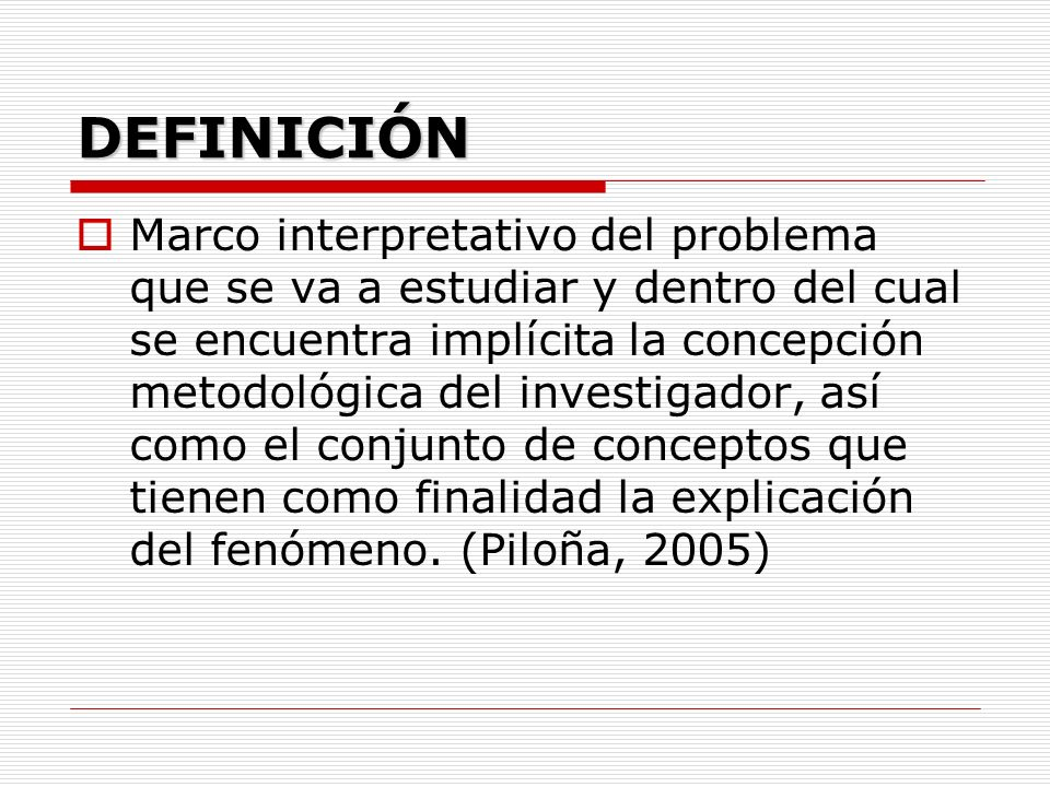 FUNCIONES DEL MARCO TEÓRICO Ayuda a prevenir errores que se han cometido.