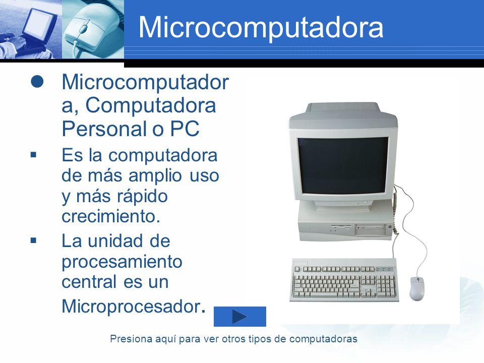Computadoras Portátiles Microcomputadoras de tamaño más reducido y peso tan ligero que se les puede mover con facilidad de un lugar a otro.