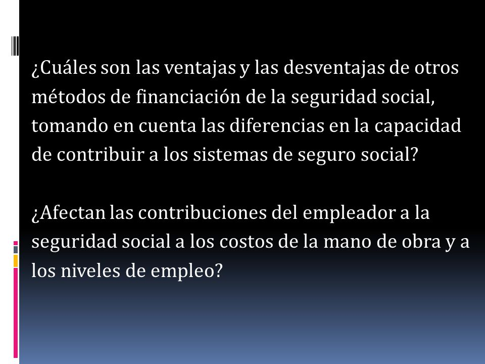 ¿Puede facilitar el suministro privado la financiación de la seguridad social sin menoscabar la solidaridad y la universalidad.
