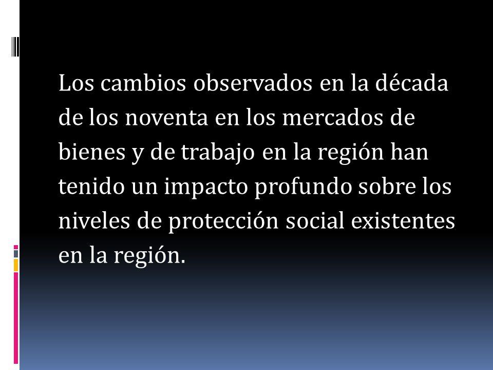 Características de la protección social en la región A.