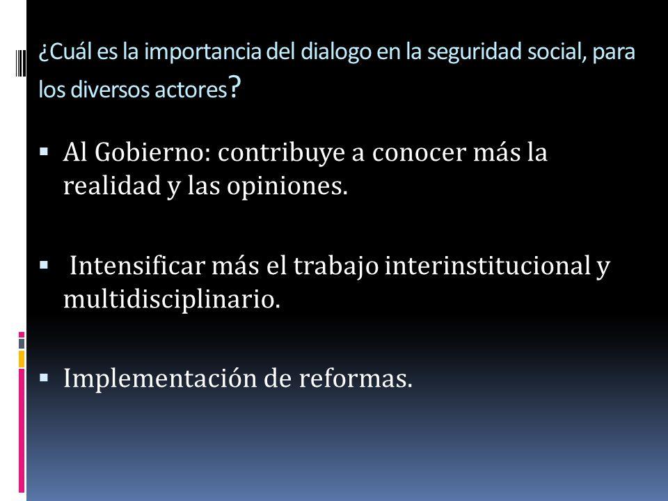 Cuál es la importancia del dialogo en la seguridad social, para las organizaciones sociales .