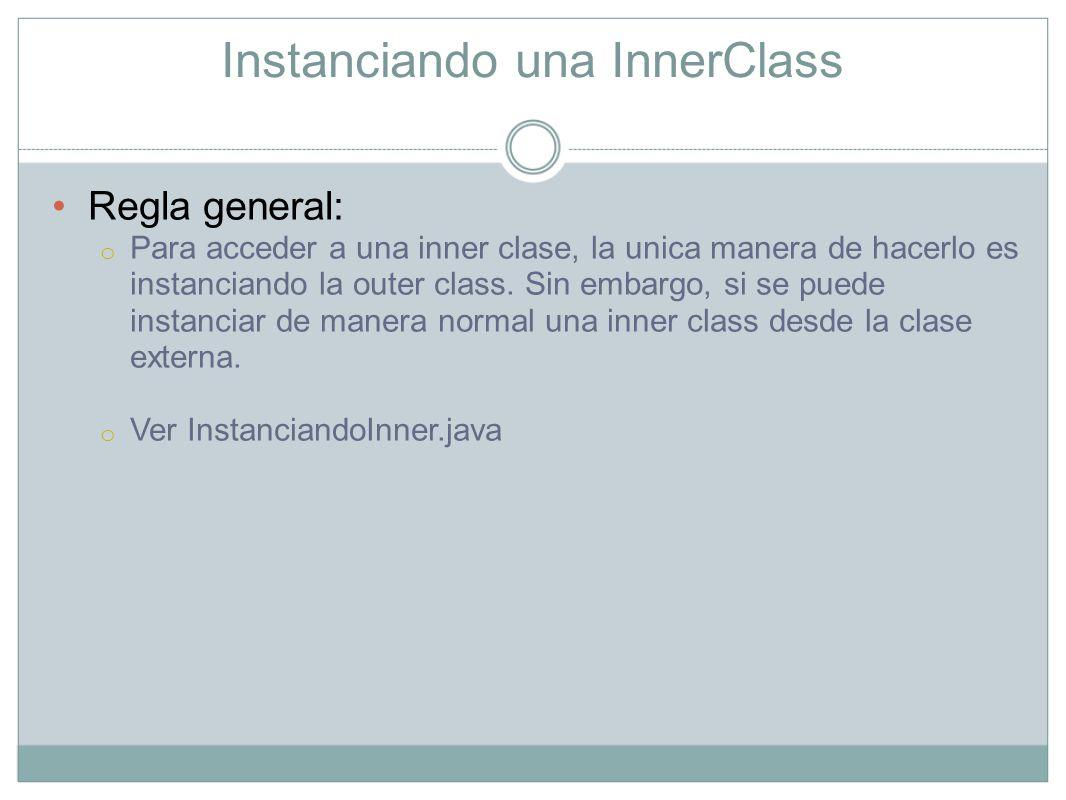 Referenciando la clase Outer o Inner desde la InnerClass Como se referencia a un objeto.
