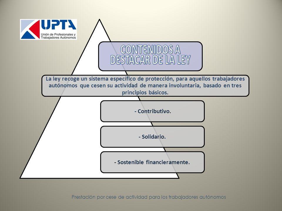 El sistema adoptado es de carácter mixto, entre voluntario y obligatorio.