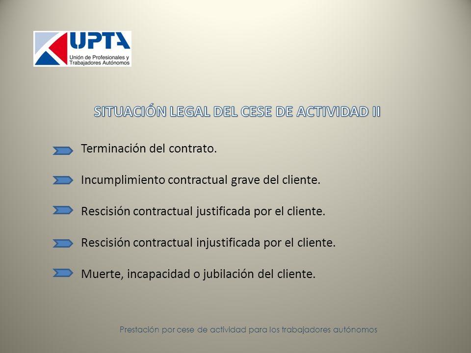 Prestación por cese de actividad para los trabajadores autónomos Inviabilidad de proseguir la actividad económica o profesional.