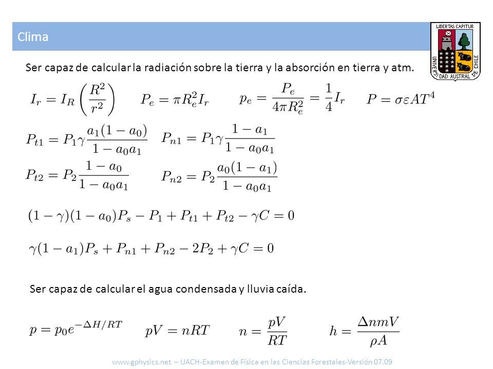 Clima www.gphysics.net – UACH-Examen de Física en las Ciencias Forestales-Versión 07.09 Ser capaz de calcular el cambio de presión y temperatura en mov.