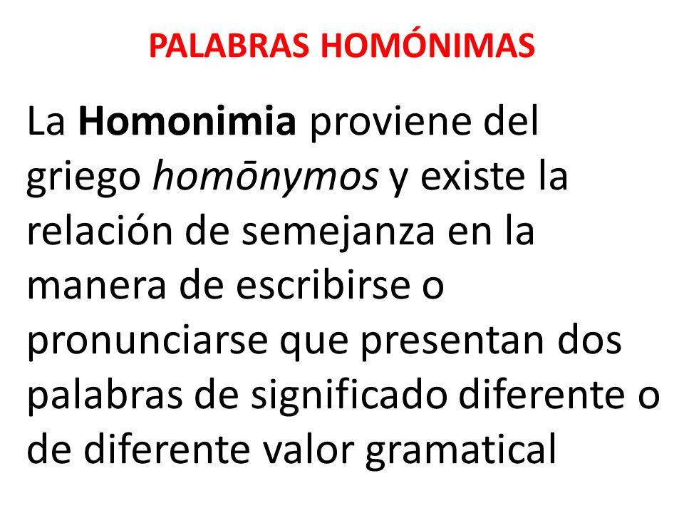Existe dos tipos de homónimos: Las palabras homógrafas y las palabras homófonas.