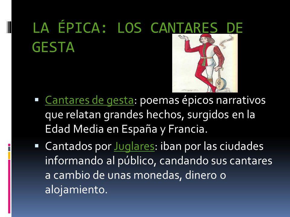 Rasgos del cantar de gesta: - Carácter historicista: aunque es ficción, se usaban por las crónicas para hacer referencia a hechos históricos.