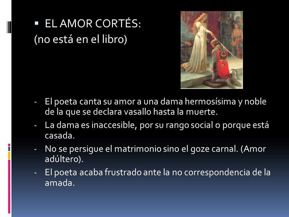 - La poesía trovadoresca reviste su erotismo con un lenguaje religioso y mitológico: la dama es descrita como una diosa, un ser lleno de perfecciones.